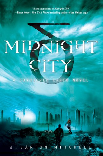 Midnight City by J.Barton Mitchell
