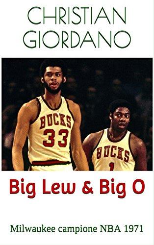 Big Lew e Big O Milwaukee campione NBA 1971 Hoops Memories PDF