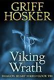 Viking Wrath (Dragon Heart Book 8)