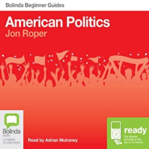 American Politics: Bolinda Beginner Guides Audiobook
