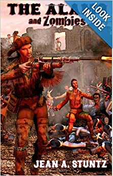 The Alamo and Zombies by Jean Stuntz and Mitchell Bentley