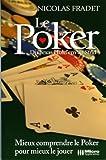 echange, troc Nicolas Fradet - Le poker : Du Texas Hold'em au Stud