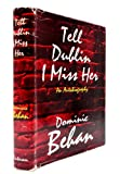 img - for Tell Dublin I Miss Her book / textbook / text book