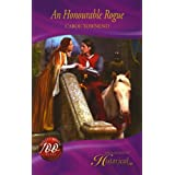 AN HONOURABLE ROGUE (Mills & Boon Hardback Historical)by CAROL TOWNEND