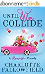 Until We Collide (English Edition)