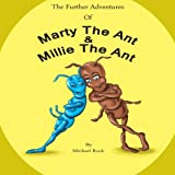 img - for The Further Adventures of Marty the Ant and Millie the Ant book / textbook / text book