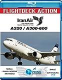 Flightdeck Action Iran Air A320 / A300-600 Cockpit Video Blu-ray