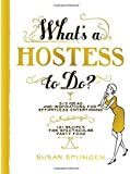 What's a Hostess to Do? (What's a... to Do?)