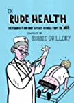 In Rude Health: The funniest and most...