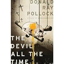 The Devil All the Time | Livre audio Auteur(s) : Donald Ray Pollock Narrateur(s) : Mark Bramhall