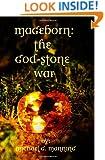 Mageborn:  The God-Stone War: (Book 4)