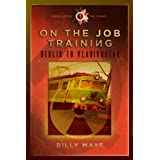 On the Job Training - Berlin to Vladivostok (The Rare Earth Series)