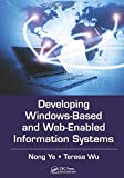 img - for Developing Windows-Based and Web-Enabled Information Systems book / textbook / text book