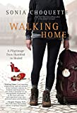 Walking Home: A Pilgrimage from Humbled to Healed