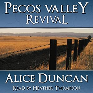 Pecos Valley Revival | [Alice Duncan]