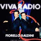 Viva Radio 2 Fiorello & Baldini