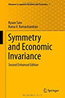 Symmetry and Economic Invariance, 2nd Edition Front Cover