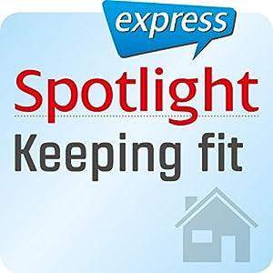Spotlight express - Alltagsenglisch Hörbuch
