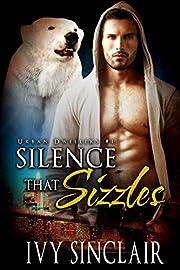 Silence that Sizzles: A Werebear Romance Suspense (Urban Dwellers Book 1)