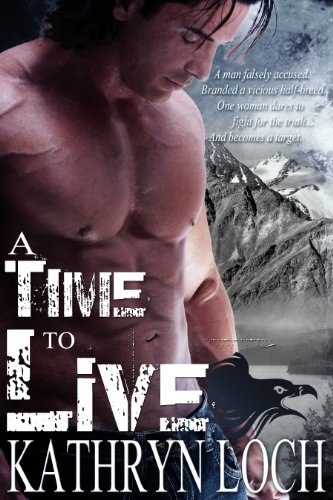 A Time to Live by Kathryn Loch ebook deal