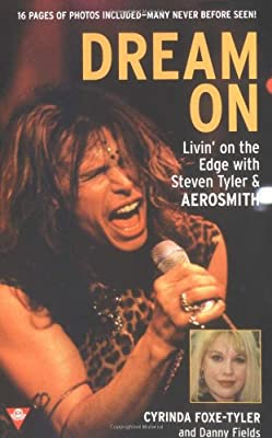 Dream On: Livin' on the Edge with Steven Tyler and Aerosmith (Boulevard)