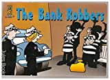 img - for The Bank Robbers book / textbook / text book