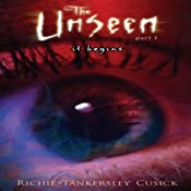 It Begins: The Unseen, Book 1 | Richie Tankersley Cusick