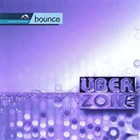 Bounce (Uberzone Original Mix)