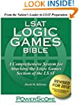 The PowerScore LSAT Logic Games Bible...