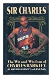 Sir Charles: The Wit and Wisdom of Charles Barkley (0446518557) by Barkley, Charles