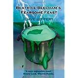 Beatrice Beecham's Fearsome Feastby Dave Jeffery