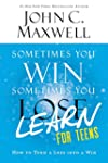 Sometimes You Win--Sometimes You Lear...