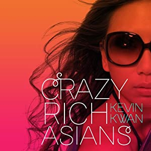 Crazy Rich Asians | [Kevin Kwan]