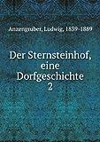 Der Sternsteinhof, eine Dorfgeshihte [FACSIMILE]