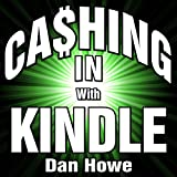 img - for Cashing in with Kindle book / textbook / text book