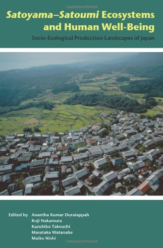 Satoyama-Satoumi Ecosystems and Human Well-Being:: Socio-Ecological Production Landscapes of Japan