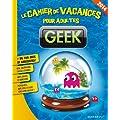 Cahier de vacances pour adultes Sp�cial Geek 2014