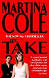 The Take (0747267677) by Cole, Martina