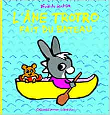 L'Ane Trotro Fait Du Bateau (French Edition): Benedicte