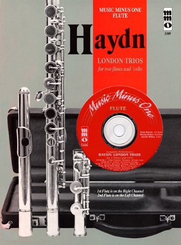 Music Minus One Flute: Haydn Four 'London' Trios for 2 Flutes & Violoncello, HobIV:1-4 (Book & CD) (Music Minus One (Numbered))