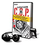 "Notorious C.O.P.: The Inside Story of the Tupac, Biggie, and Jam Master Jay Investigations from NYPD's First ""Hip-Hop Cop"" [With Headphones] (Playaway Adult Nonfiction)"