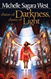 img - for Chains of Darkness, Chains of Light (The Sundered) book / textbook / text book