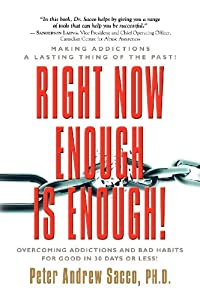 Learn more about the book, Right Now Enough is Enough! Overcoming Addictions & Bad Habits for Good