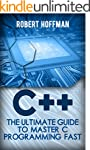 C++: The Ultimate Guide to Master C P...