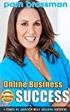 Online Business Success: 8 Profitable Business Models for Women Entrepreneurs