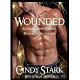 Wounded (An Aspen Series Novella) (Prequel to Relentless) ~ Cindy Stark