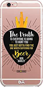 DailyObjects Truth Is Beer Clear Case For iPhone 6S Plus