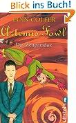 Artemis Fowl - Das Zeitparadox: Der sechste Roman (Ein Artemis-Fowl-Roman, Band 6)