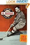 Ice Warriors: The Pacific Coast/Weste...