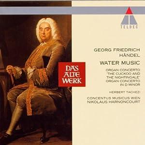 Water Music / Organ Concertos